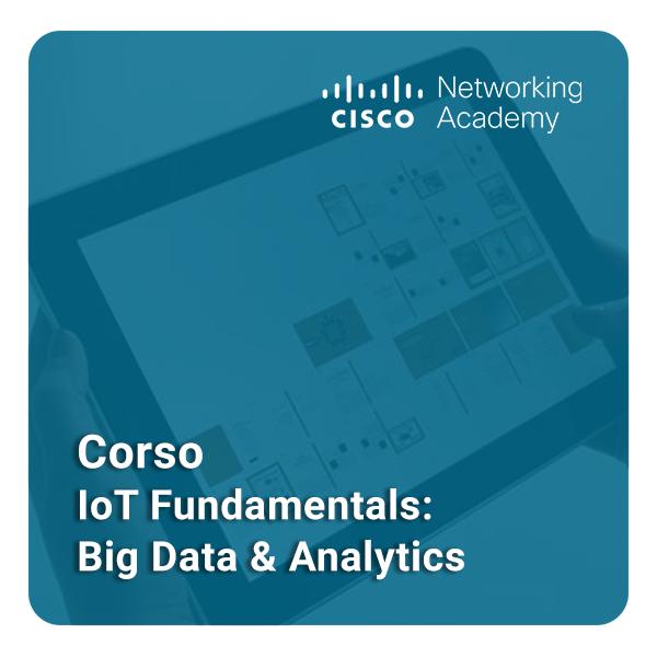 IoT Fundamentals - Big Data & Analytics